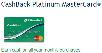 Citizens Bank CashBack Platinum MasterCard.